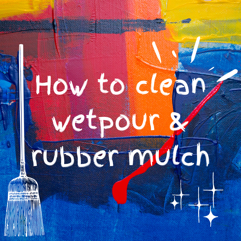 how to clean wetpour surface